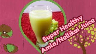 amla juice recipe | gooseberry juice | நெல்லிக்காய் ஜூஸ் in tamil | Kids Friendly Nellikkai Juice