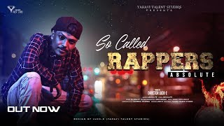 So Called Rappers | Absolute | Best Hindi Rap Song 2018(Official Video) YAHAVI TALENT STUDIO