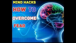 Use Your Subconsious Mind To Overcome Fear In Hindi|Be Fearless In Life|