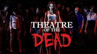 Theatre of the Dead (2013) Trailer #1 OFFICIAL Independent ZOMBIE Film