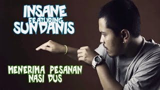 Insane (feat. Sundanis) - Menerima Pesanan Nasi Dus -