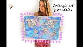 PINTA UN MAPA MUNDI CON ACUARELAS, ZENTANGLE ART, MANDALAS Y GALAXIA