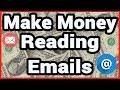 💸How To Make Money Online Reading Emails📧 (3 Sites)