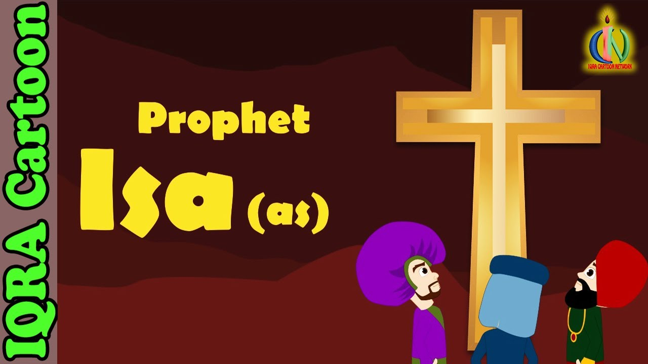Prophet Stories ISA / JESUS (AS) | Islamic Cartoon | Quran Stories | Islamic Children Videos - Ep 31