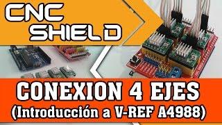 CNC Shield, Arduino, A4988, VRef (CONEXION)