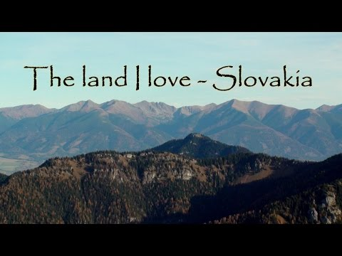 The land I love  - SLovakia 2015 [HD]  - Martin Klein