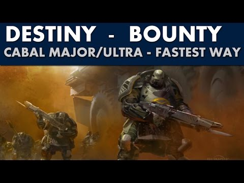 Destiny Guide - Cabal Major/Ultra Bounty - (Patched no majors now)