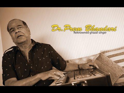 Dr.Prem bhandari- Reknowned ghazal singer