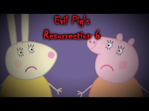 ScareTube Poop: Evil Pig's Resurrection 6 The House [Peppa Pig Parody] (NOT FOR KIDS)