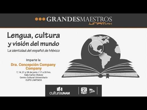 Grandes Maestros-Lengua, cultura y visión del mundo. La identidad del español de México