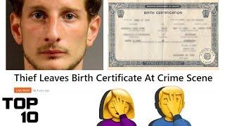 Top 10 Dumbest Criminals Ever Caught
