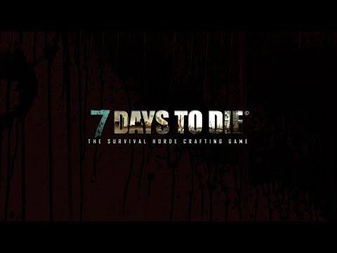 """7 DAYS TO DIE Kirklin keep DAY 84  """"For Scott Warren"""" 2.0"""