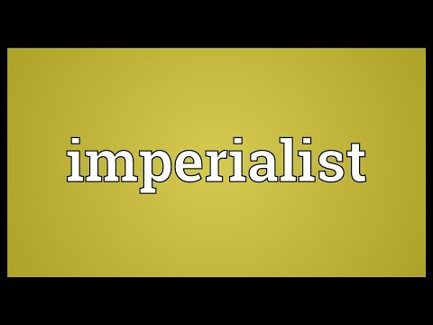 Imperialist Meaning