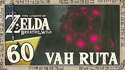 THE LEGEND OF ZELDA BREATH OF THE WILD Part 60: Besänftigung von Titan Vah Ruta