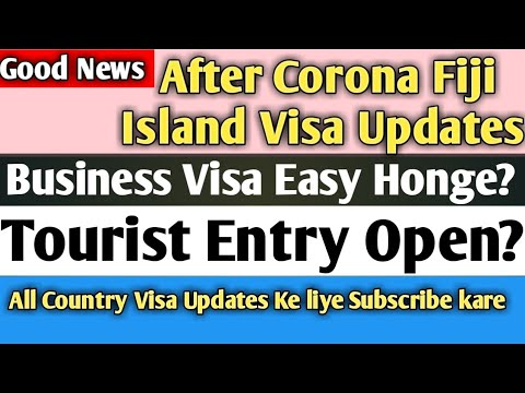 After Corona (Covid-19) Fiji Visa Easy? || Business Visa Update || Visa Problems details