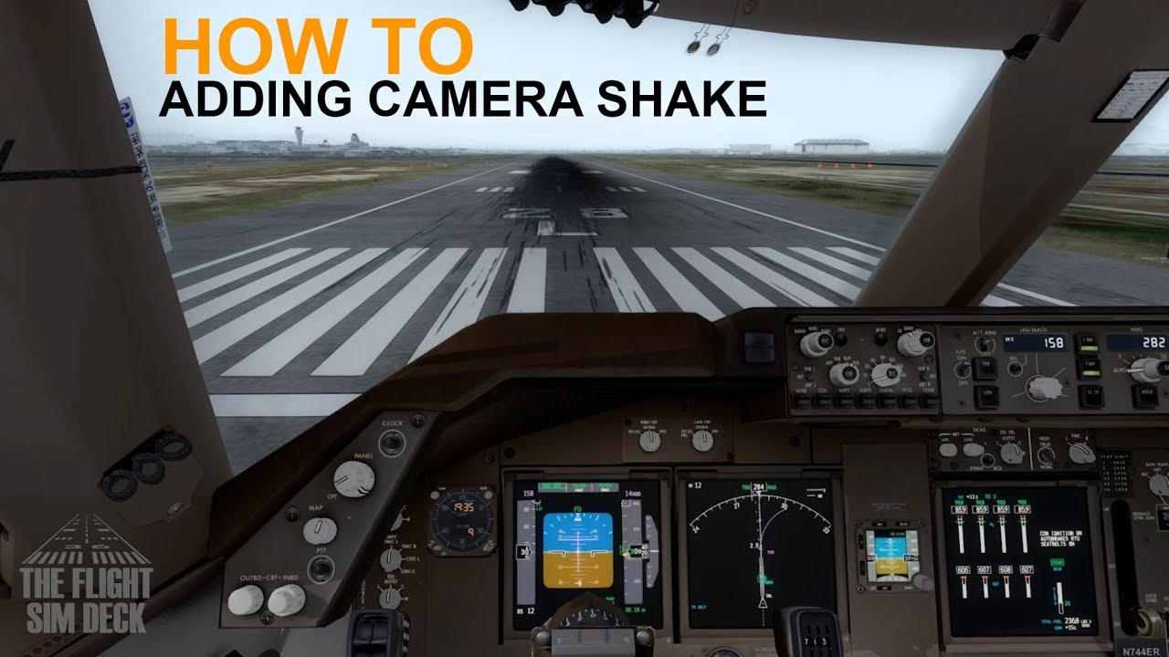 How To: Adding Cockpit Shaking Effects in Chase Plane (FYC