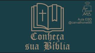 EBD - Conheça sua Bíblia (panorama) - 1/2
