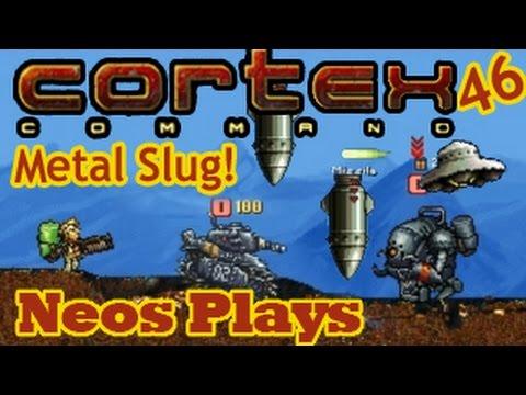 Metal Slug! Cortex Command #46 | Neos Plays