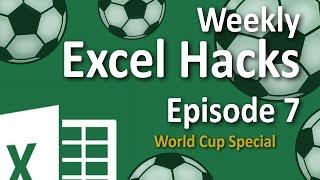 Video Weekly Excel Hacks - Episode 07 - World Cup Special download MP3, 3GP, MP4, WEBM, AVI, FLV Januari 2018