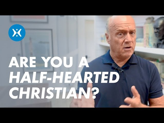 Are You a Half-Hearted Christian?