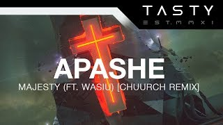 Apashe - Majesty (ft. Wasiu) [Chuurch Remix]
