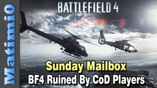 BF4 Jet Ammo & Ruined by CoD Players - Sunday Mailbox (Battlefield 3 Gameplay/Commentary)
