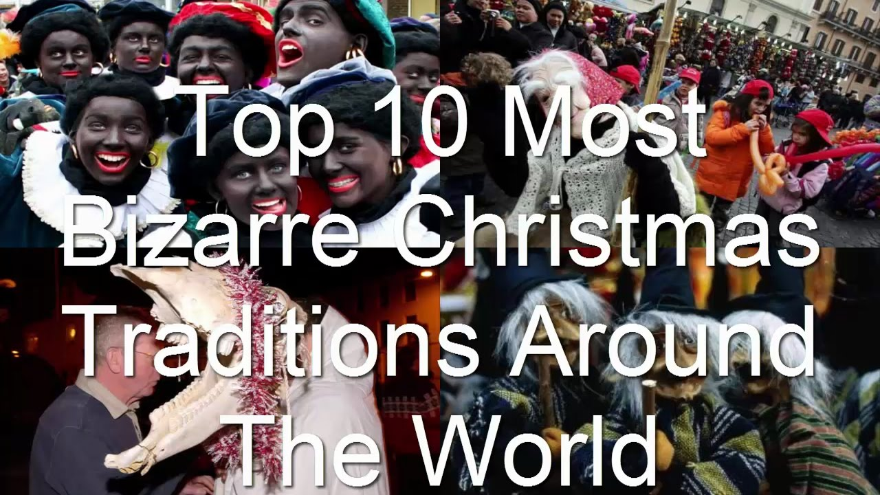10 Bizarre Wedding Traditions From Around The World: Top 10 Most Bizarre Christmas Traditions Around The World