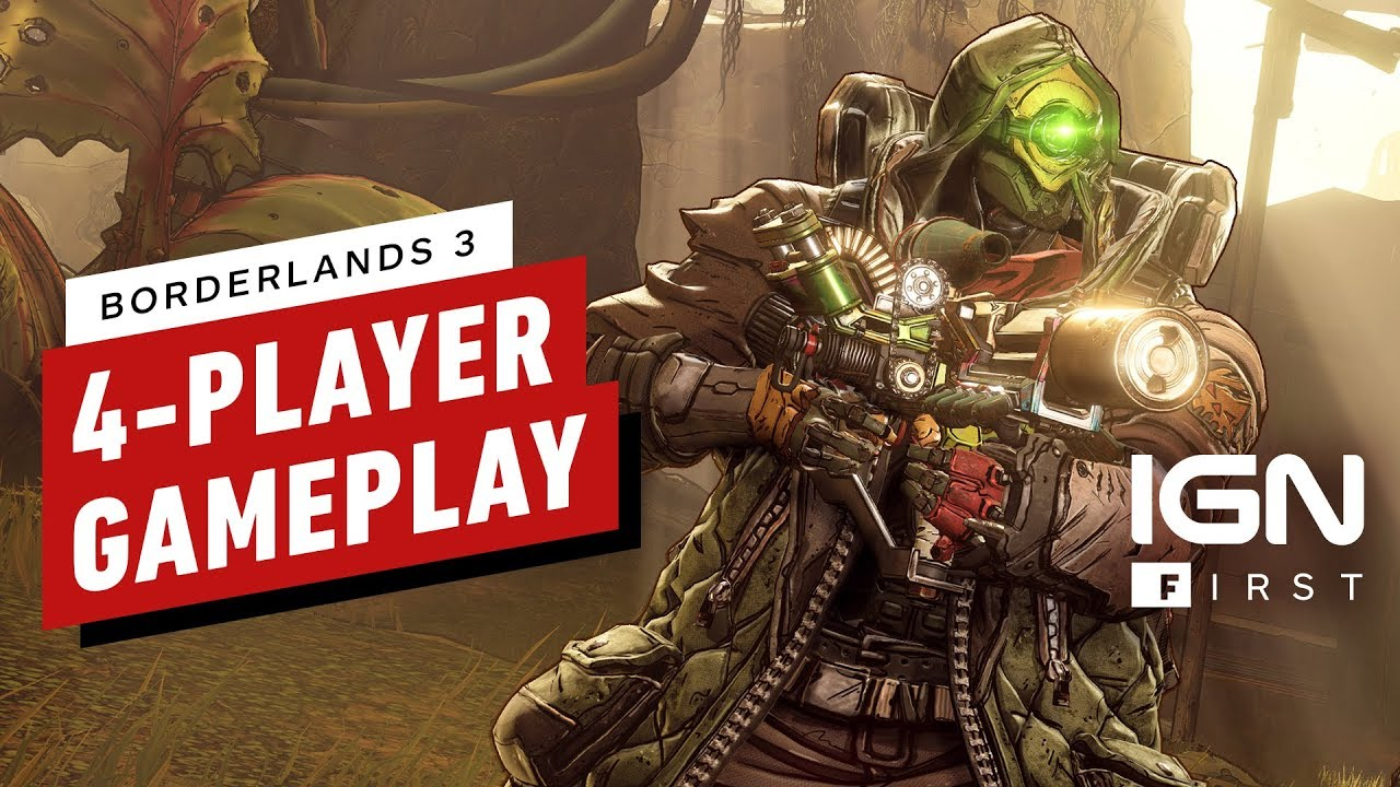 Borderlands 3: First Footage of 4-Player Co-op Gameplay - IGN First