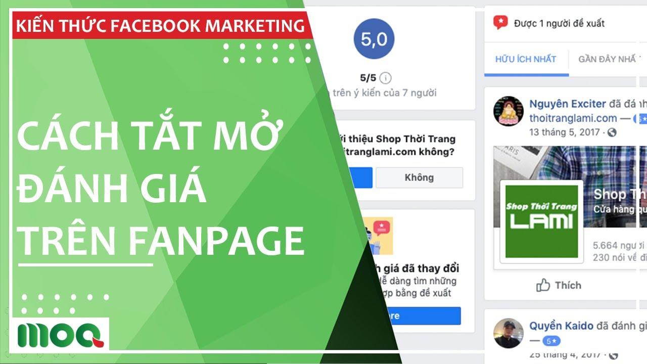 Cách Tắt Mở Đánh Giá Fanpage Facebook Nhanh Nhất