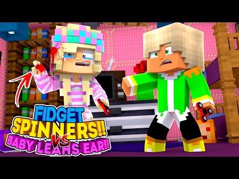 FIDGET SPINNER V's EAR - BABY LEAH'S EAR IS CHOPPED OFF BY A FIDGET SPINNER!! LITTLE DONNY MINECRAFT - Видео из Майнкрафт (Minecraft)