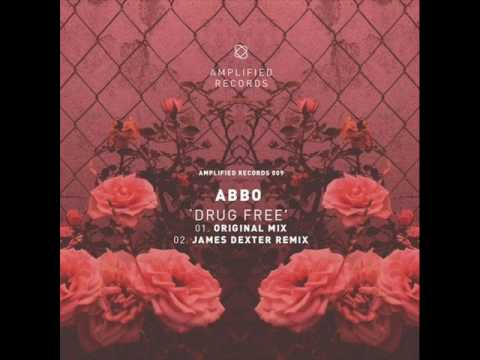 Abbo - Drug Free (James Dexter Remix)