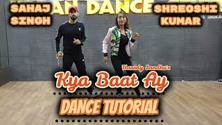 Harrdy Sandhu - Kya Bat Ay | Dance Tutorial
