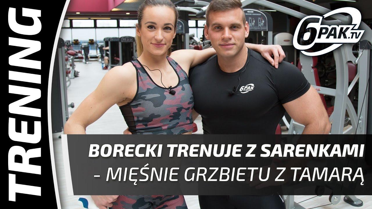 Borecki trenuje z sarenkami – mięśnie grzbietu z Tamarą