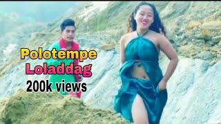 Po:lo:ke'mpe' lola:ddag//new mising video song