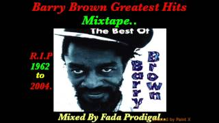 Barry Brown Greatest Hits Vol.1 Mixtape,R.I.P.1962-2004.