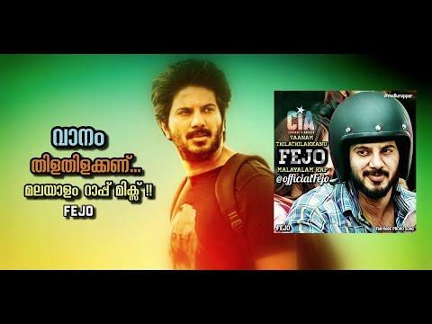 Fejo - Vaanam Thilathilakkanu - DQ Fan Made Malayalam Rap | CIA Promo Song | Refix Cover