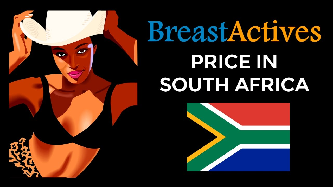 Breast Actives Price In South Africa Breast Enlargement Products