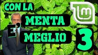 TUTTO E' MIGLIORE CON LA MENTA - EP 3