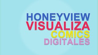 Honeyview: Visualiza comics digitales