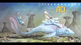 ACI - Tiefenrausch [full album]