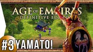 WOLOLO! - Age of Empires: Definitive Edition ► #3 Capture - [Yamato Campaign]