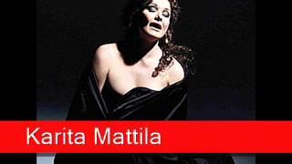 Karita Mattila Verdi Un Ballo In Maschera Morrò Ma Prima In Grazia