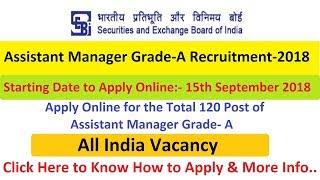 SEBI Assistant Manager (Grade-A) Recruitment 2018 Apply Online