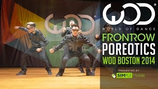 poreotics frontrow by simple mobile world of dance boston 2014 wodbos