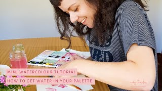 MINI TUTORIAL | How to get enough water in your palette!