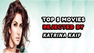 Top 5 Blockbuster Movies Rejected by Katrina Kaif