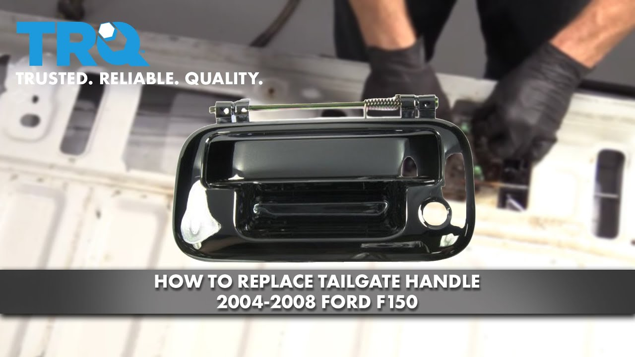How To Replace Tailgate Handle 2004 08 Ford F150 Youtube