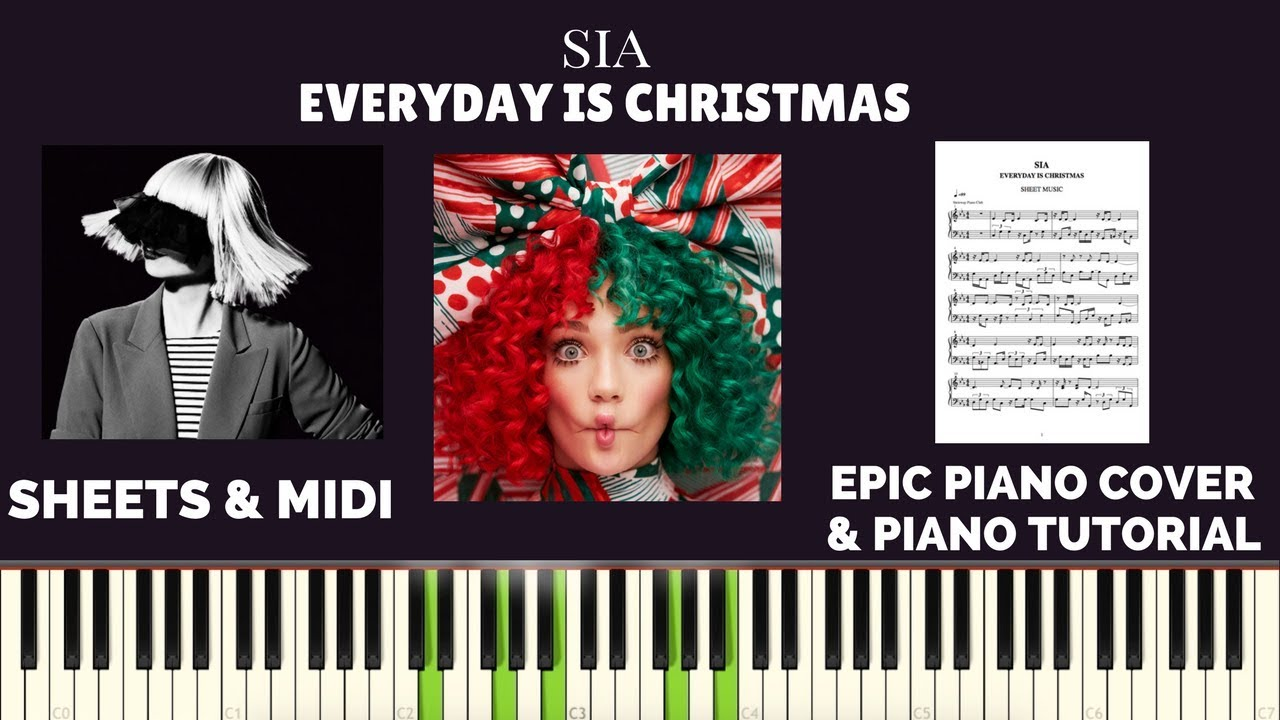 Sia Everyday Is Christmas 2020 Sia   Everyday Is Christmas (Piano Cover & Piano Tutorial