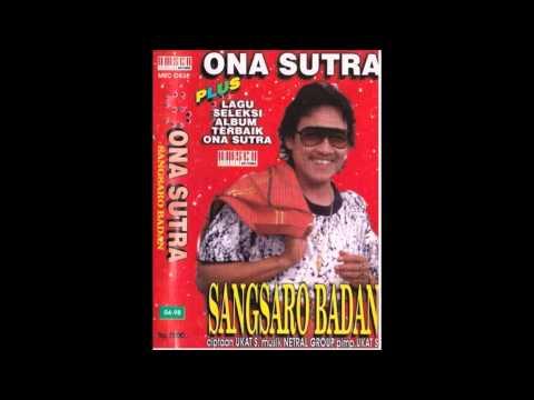 Sangsaro Badai / Ona Sutra (Original)
