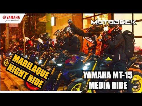 MARILAQUE NIGHT RIDE| YAMAHA MT-15 MEDIA RIDE